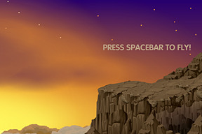 press spacebar to fly!